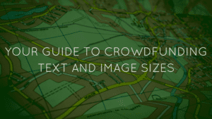 Kickstarter and Indiegogo Guidelines for Text Length and Image Size